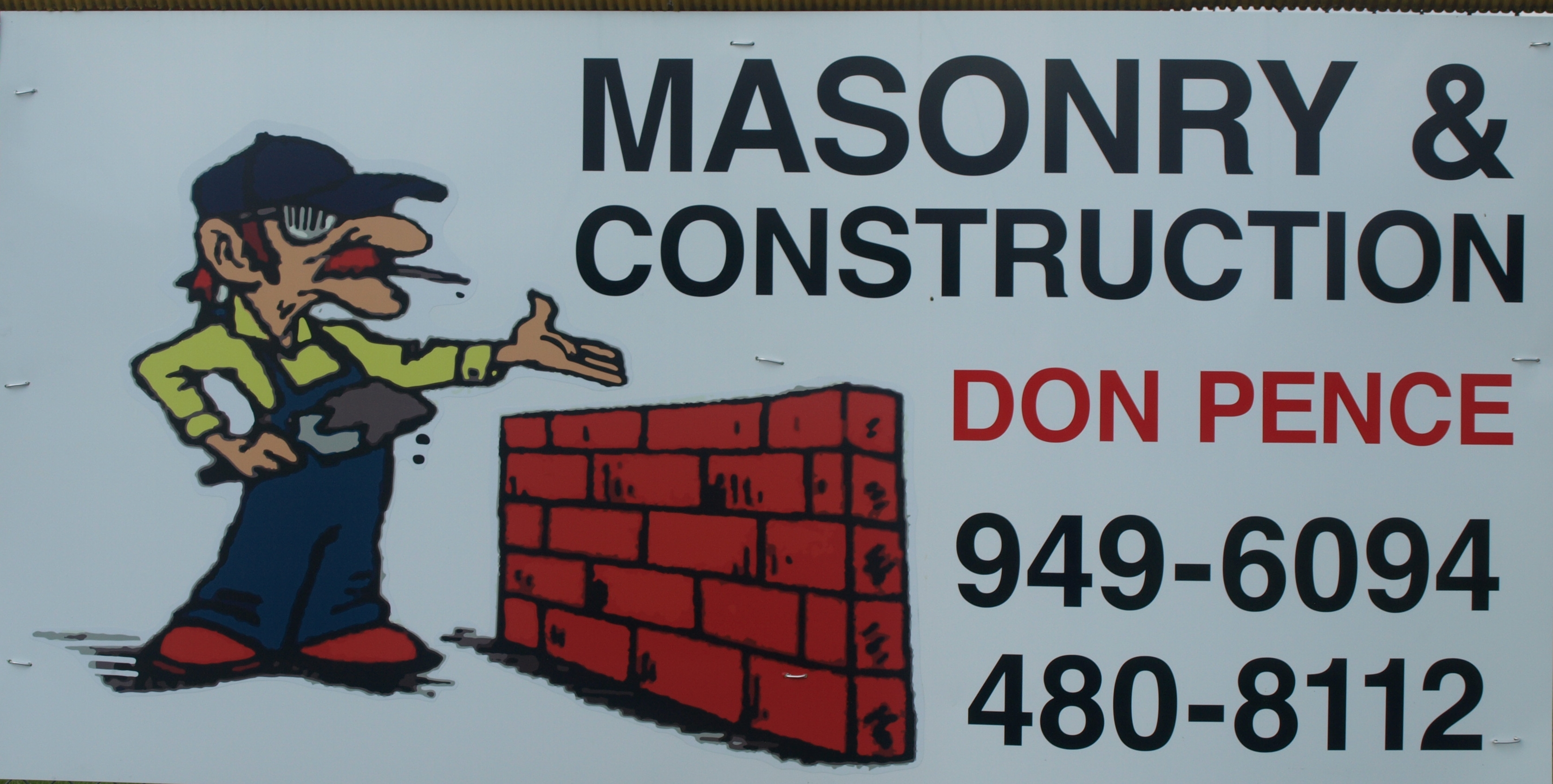 Don Pence, Masonry Contractor